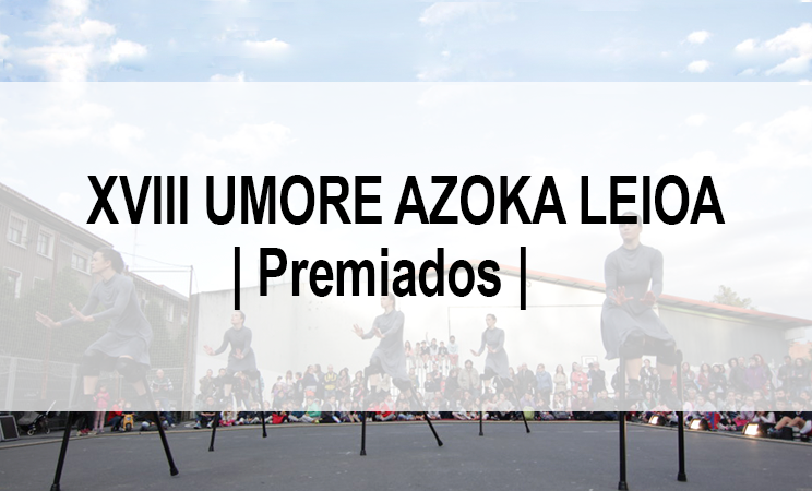 La XVIII Umore Azoka Leioa entrega sus premios 2017