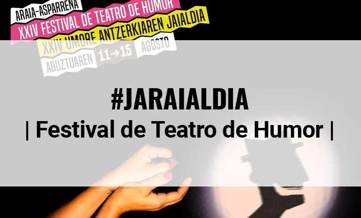 XXIV edición del Festival de Teatro de Humor de Araia (Alava)