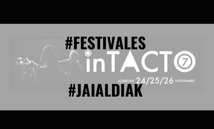 FESTIVAL inTACTO EN VITORIA-GASTEIZ