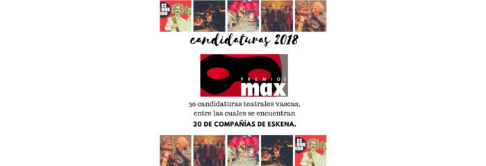 30  CANDIDATURAS  TEATRALES  VASCAS  EN  LOS  PREMIOS  MAX  2018
