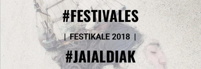 FESTIKALE 2018, V FIESTA DE LAS ARTES EN MEDIO RURAL EN ONDATEGI/GOPEGI