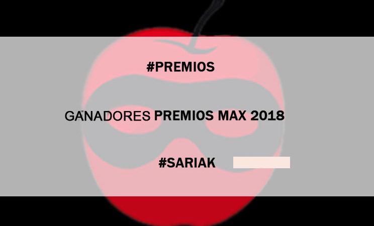 GANADORES DE LOS PREMIOS MAX 2018