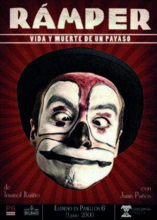 """""""RAMPER: VIDA Y MUERTE DE UN PAYASO"""" – TEATRO BARAKALDO – (BARAKALDO)"""