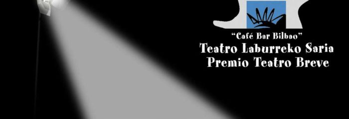 PREMIO TEATRO BREVE – CAFÉ BAR BILBAO