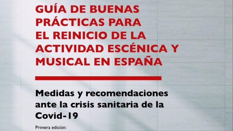 GUÍA DE BUENAS PRÁCTICAS PARA EL REINICIO DE ACTIVIDAD ESCÉNICA Y MUSICAL